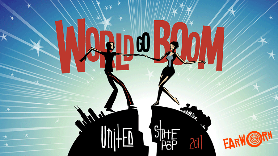 United State of Pop - World Go Boom